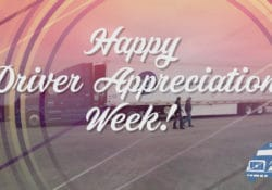 2018 Truck Driver Appreciation Week – Thank You, Drivers! Image