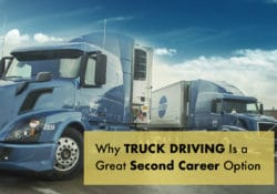 Why Truck Driving Makes a Great Second Career Image