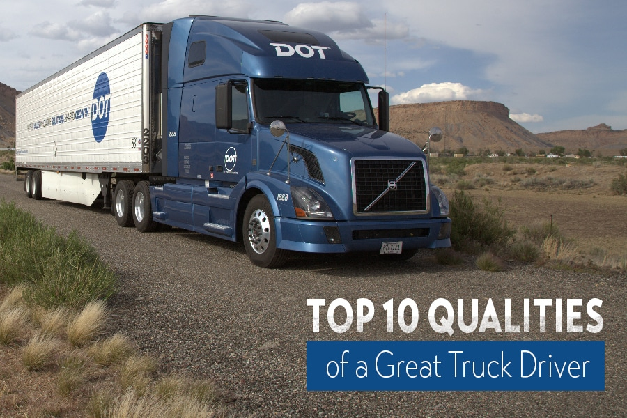 Top 10 Qualities of a Great Truck Driver
