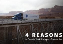 4 Reasons Why You Should Consider Truck Driving for Your Summer Job Image