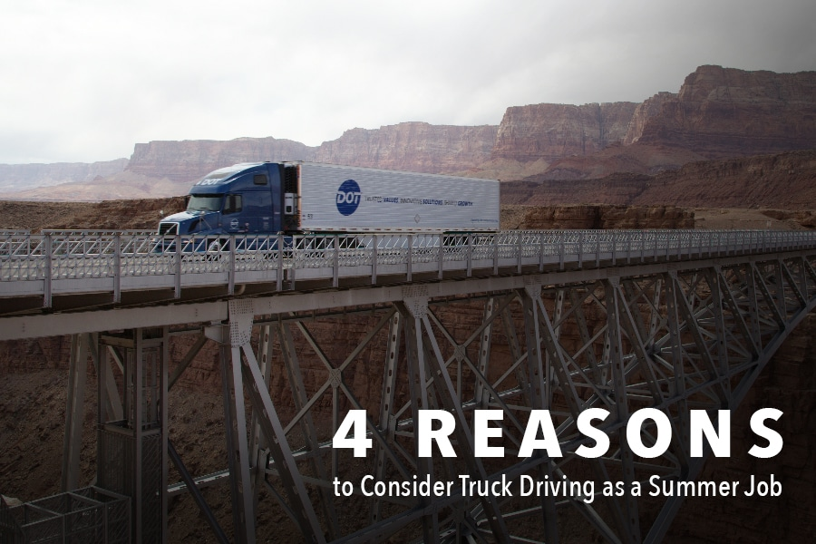 4 Reasons Why You Should Consider Truck Driving for Your Summer Job