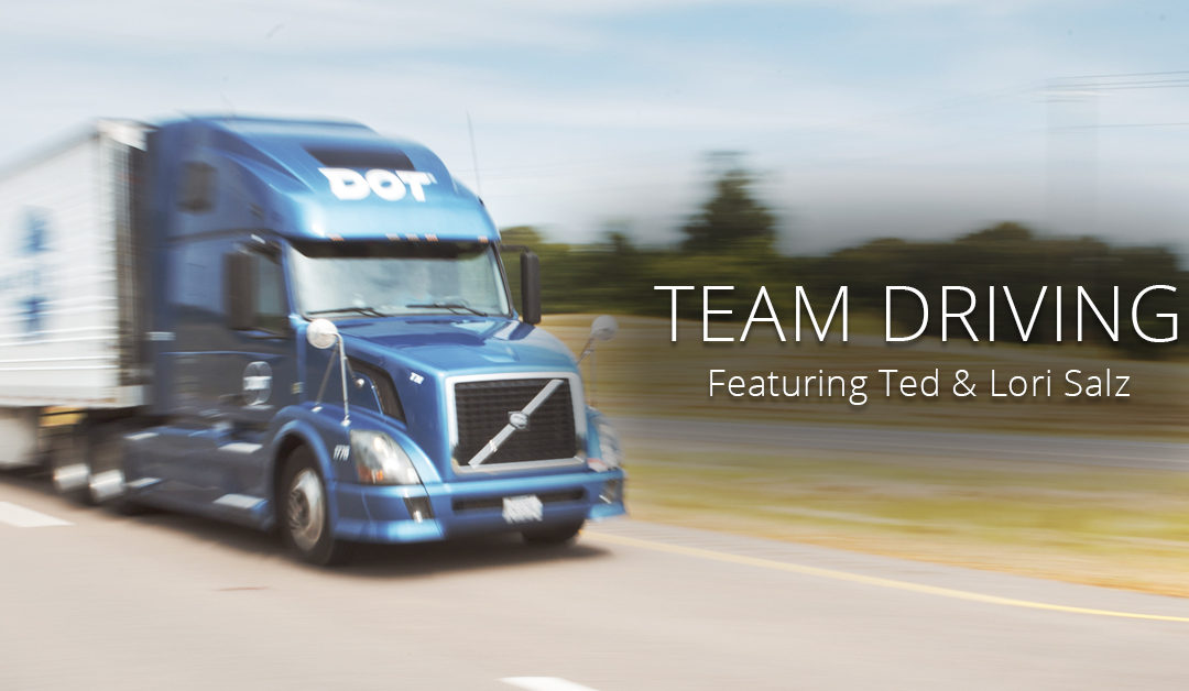 Team Driving at Dot: Featuring Ted & Lori Salz