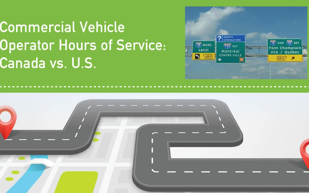 Commercial Vehicle Operator Hours of Service: Canada vs. U.S.