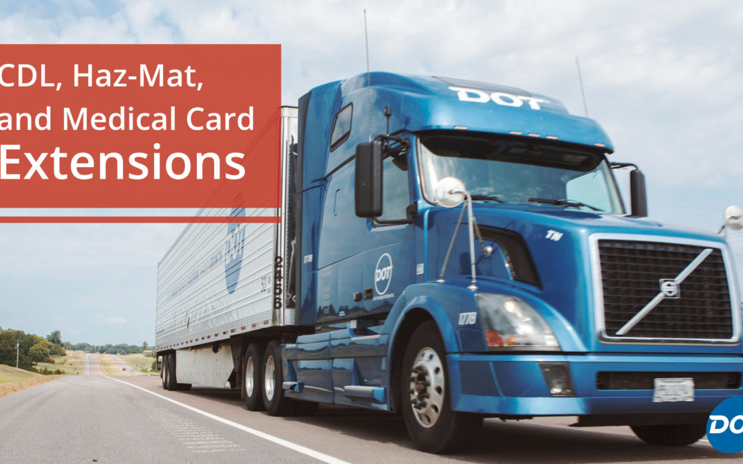 CDL, Haz-Mat, and Medical Card Extensions