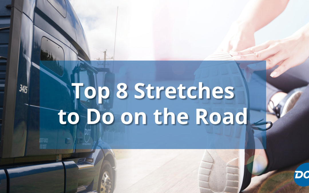 Top 8 Stretches To Do on the Road