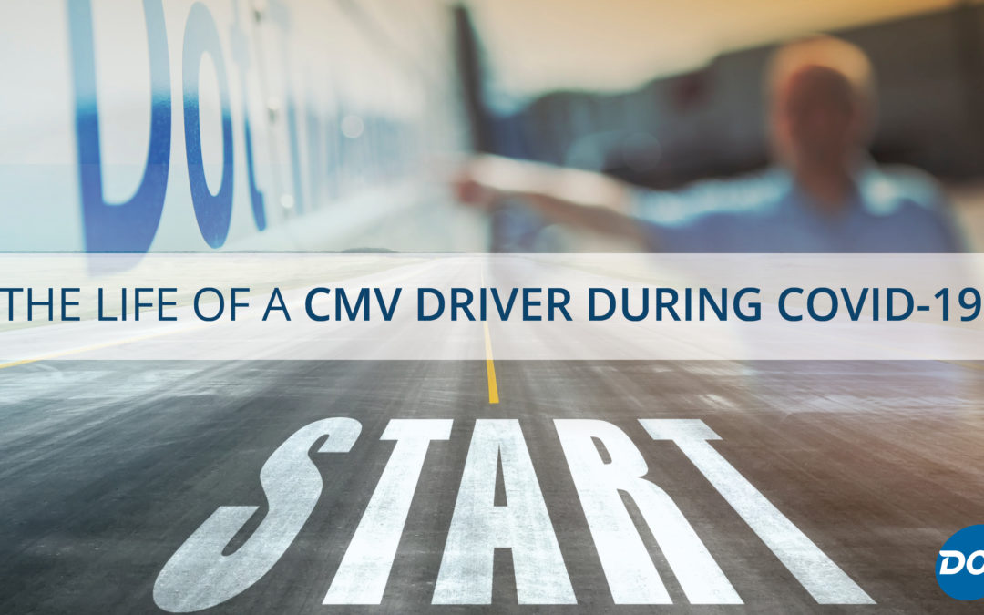 The Life of a CMV Driver During COVID-19