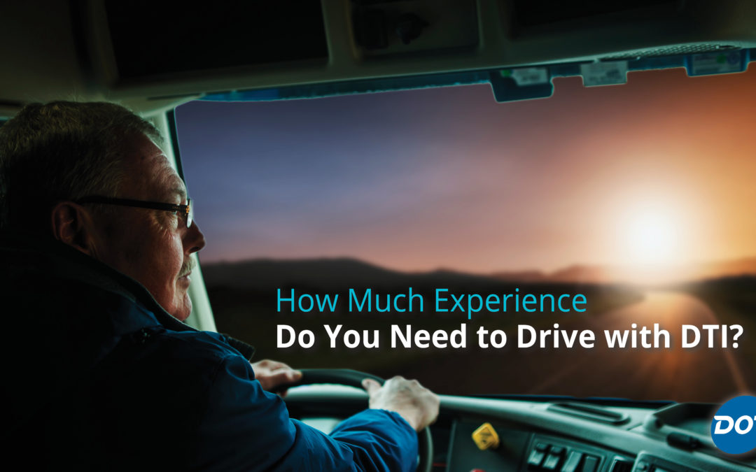 How Much Experience Do You Need to Drive with DTI?