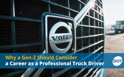 Why a Gen-Z Should Consider a Career as a Professional Truck Driver