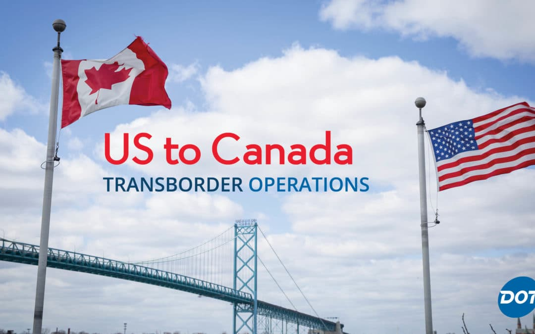 US to Canada Transborder Operations